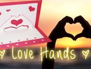 Love Hands – Valentine 3d card tutorial